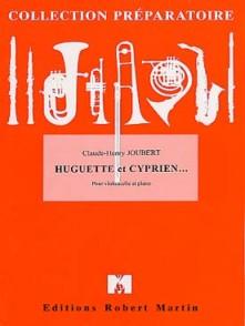 JOUBERT C.H. HUGUETTE ET CYPRIEN VIOLONCELLE