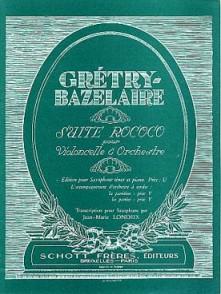 GRETRY- BAZELAIRE A.M. SUITE ROCOCO VIOLONCELLE