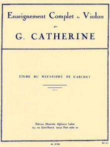 CATHERINE G. ETUDE DU MECANISME DE L'ARCHET  VIOLON