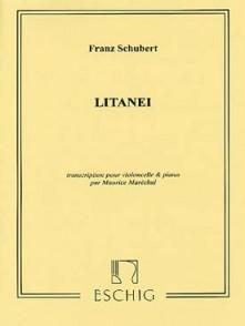 SCHUBERT F. LITANEI VIOLONCELLE