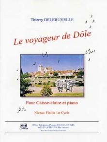 DELERUYELLE T. LE VOYAGEUR DE DOLE CAISSE CLAIRE