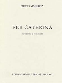 MADERNA B. PER CATERINA VIOLON