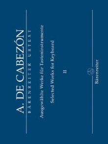 CABEZON A. SELECTED WORKS FOR KEYBOARD VOL 2 PIANO