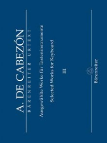 CABEZON A. SELECTED WORKS FOR KEYBOARD VOL 3 PIANO
