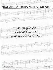 GROFFE P./VITTENET M. BALADE A TROIS MOUVEMENTS ACCORDEON