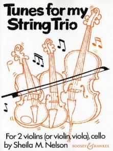 NELSON S. TUNES FOR MY STRING TRIO