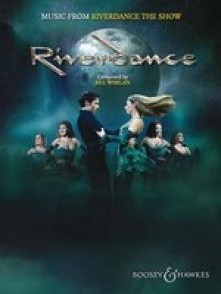 WHELAN B. MUSIC FROM RIVERDANCE - THE SHOW PVG