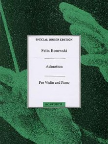 BOROWSKI F. ADORATION FOR VIOLIN