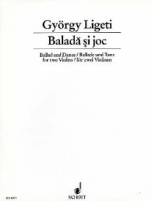LIGETI G. BALLADE ET DANSE 2 VIOLONS