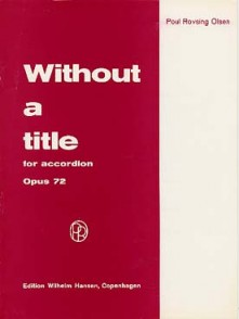 OLSEN P.R. WITHOUT A TITLE OP 72 ACCORDEON