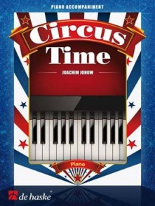 JOHOW J. CIRCUS TIME PIANO ACCOMPAGNEMENT