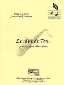 CASIEZ F./SOLDANO J.C. LE REVE DE TOM SAXO MIB