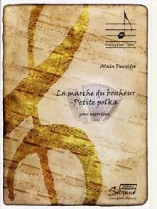 DELVODRE A. MARCHE DU BONHEUR/PETITE POLKA ACCORDEON
