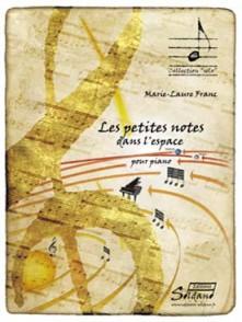 FRANC M.L. LES PETITES NOTES DANS L'ESPACE PIANO