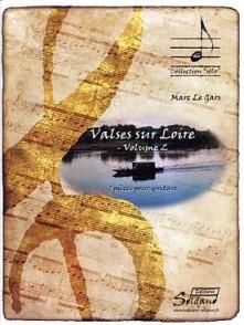 LE GARS M. VALSES SUR LOIRE VOL 2 GUITARE