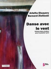 ELSAYARY A./ZIELINSKI B. DANSE AVEC LE VENT CAISSE CLAIRE