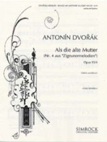 DVORAK A. SONGS MY MOTHER TAUGHT ME OP 55-4 VIOLON