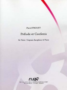 PROUST P. PRELUDE ET CONFETTIS SAXO TENOR