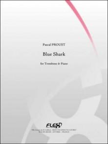 PROUST P. BLUE SHARK TROMBONE