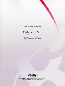MAURY J.M. PRELUDE ET FETE TROMBONE