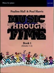 HARRIS P./HALL P. MUSIC THROUGH TIME VOL 1 PIANO