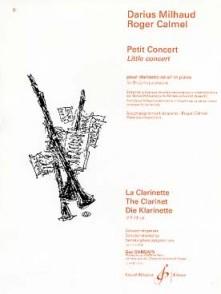 MILHAUD D./CALMEL R. PETIT CONCERT CLARINETTE SIB