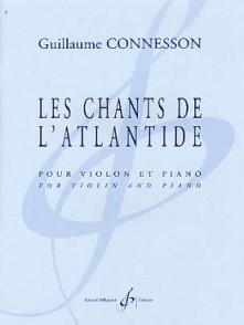 CONNESSON G. CHANTS DE L'ATLANTIDE VIOLON