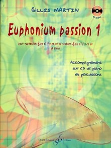 MARTIN G. EUPHONIUM PASSION VOL 1