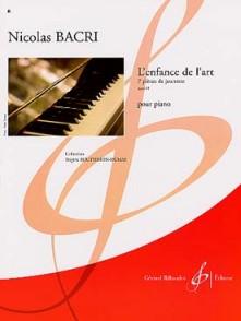 BACRI N. L'ENFANCE DE L'ART OP 69 PIANO