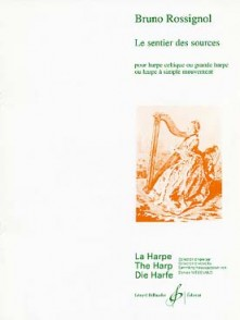 ROSSIGNOL B. LE SENTIER DES SOURCES HARPE