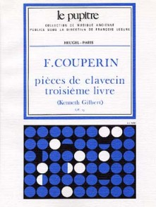 COUPERIN F. PIECES DE CLAVECIN VOL 3