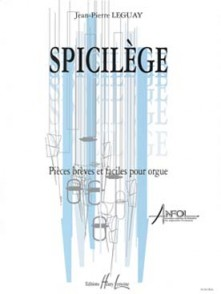 LEGUAY J.P. SPICILEGE ORGUE