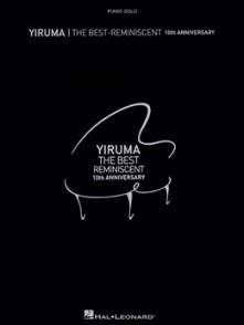 YIRUMA THE BEST - REMINISCENT PIANO