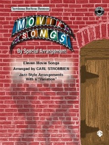 MOVIE SONGS BY SPECIAL ARRANGEMENT TROMBONE OU BARYTON OU BASSON