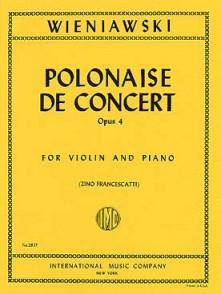 WIENIAWSKI H. POLONAISE DE CONCERT OP 4 VIOLON