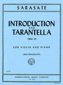 SARASATE P. INTRODUCTION ET TARANTELLE OP 43 VIOLON