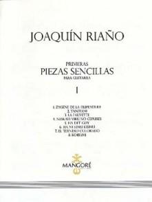 RIANO J. PRIMERAS PIEZAS SENCILLAS VOL 1 GUITARE