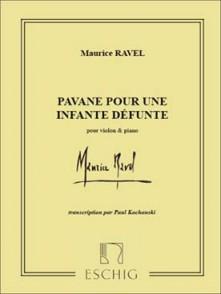 RAVEL M. PAVANE POUR UNE INFANTE DEFUNTE VIOLON