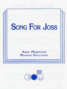 GALLIANO R./MUSICHINI A. SONG FOR JOSS ACCORDEON