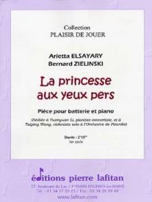 ELSAYARY A./ZIELINSKI B. LA PRINCESSE AUX YEUX VERTS BATTERIE