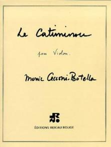CECCONI-BOTELLA M. LE CATIMINOU VIOLON SOLO