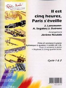 DUTRONC J./LANZMANN J./SEGALEN A. IL EST CINQ HEURES PARIS S'EVEILLE FLUTE