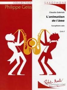 GABRIELE C. L'ANIMATION DE L'AME SAXOPHONE SOLO