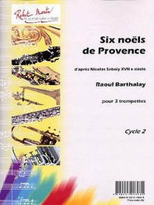 BARTHALAY R. NOELS DE PROVENCE TROMPETTES