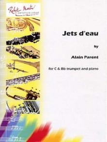 PARENT A. JETS D'EAU TROMPETTE