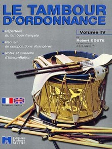 GOUTE R. TAMBOUR D'ORDONNANCE VOL 4