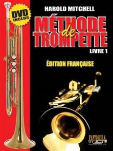 MITCHELL H. METHODE DE TROMPETTE VOL 1