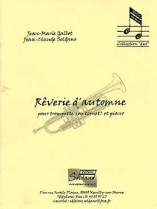 GALLOT J.M./SOLDANO J.C. REVERIE D'AUTOMNE TROMPETTE