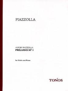 PIAZZOLLA A. PRELUDIO N°1 VIOLON