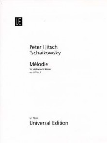 TCHAIKOWSKY P.I. MELODIE OPUS 42 N°3 VIOLON
